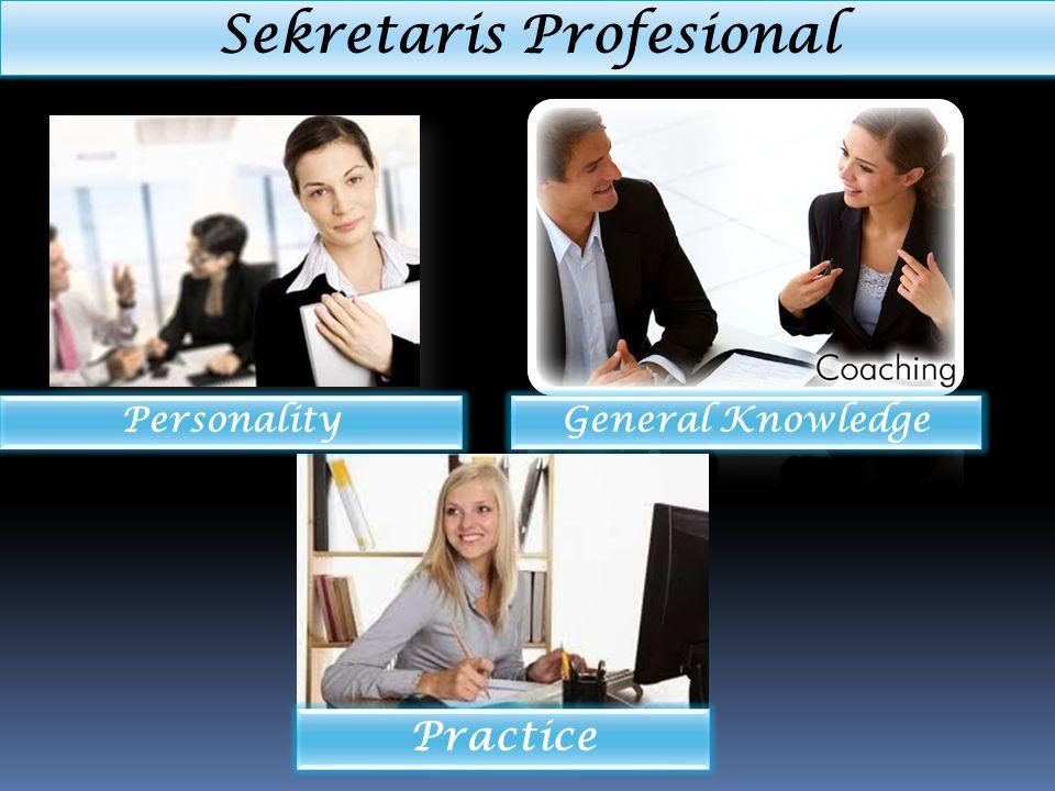 Sekretaris Profesional General Knowledge Practice Personality