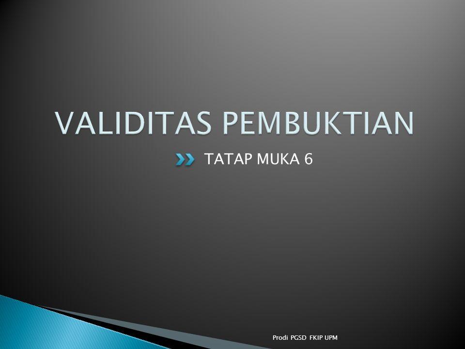TATAP MUKA 6 Prodi PGSD FKIP UPM