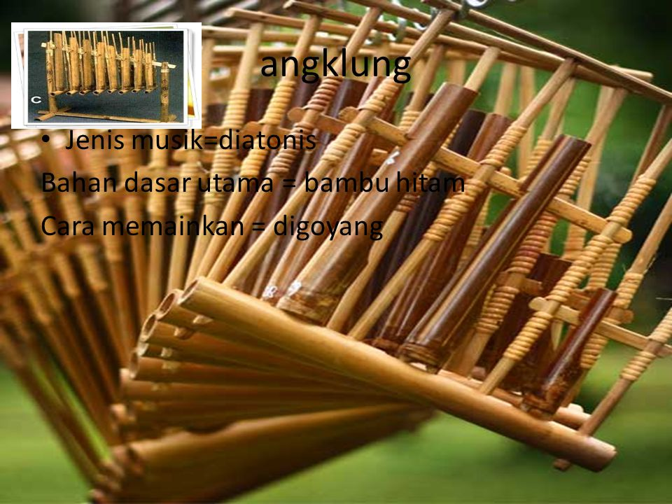 suling Jenis musik = pentatonis Cara memainkan = ditiup Alat bahan = bambu