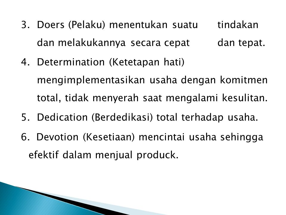 7.Details (Terperinci) Bersifat Kritis dan terperinci.