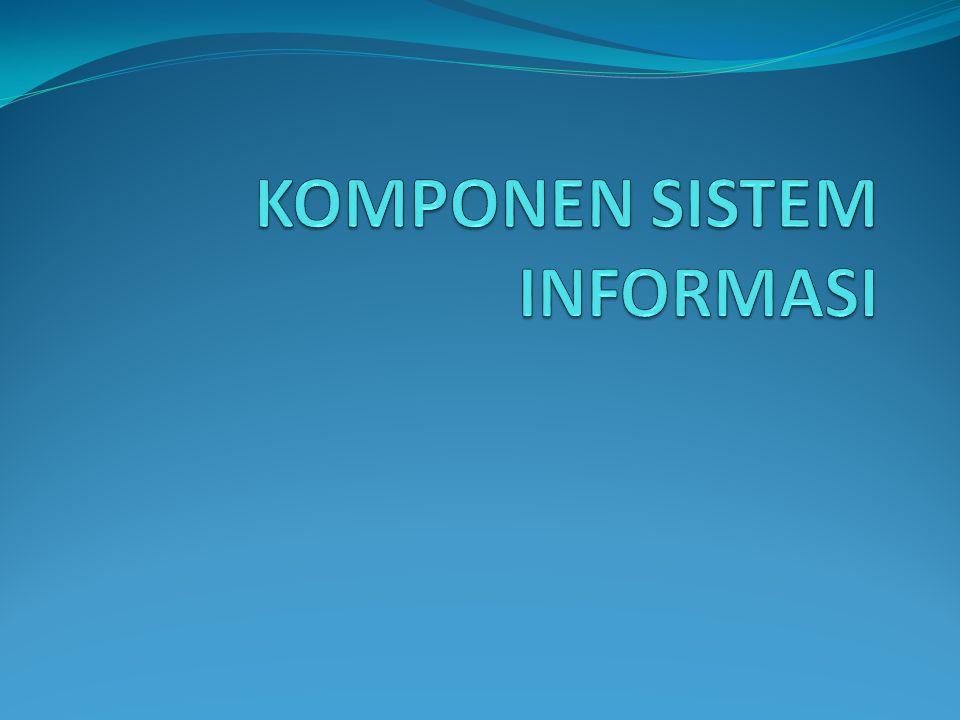 Personil Dalam Pengembangan dan Operasi Sistem Informasi Salah satu komponen sistem informasi adalah orang/manusia.