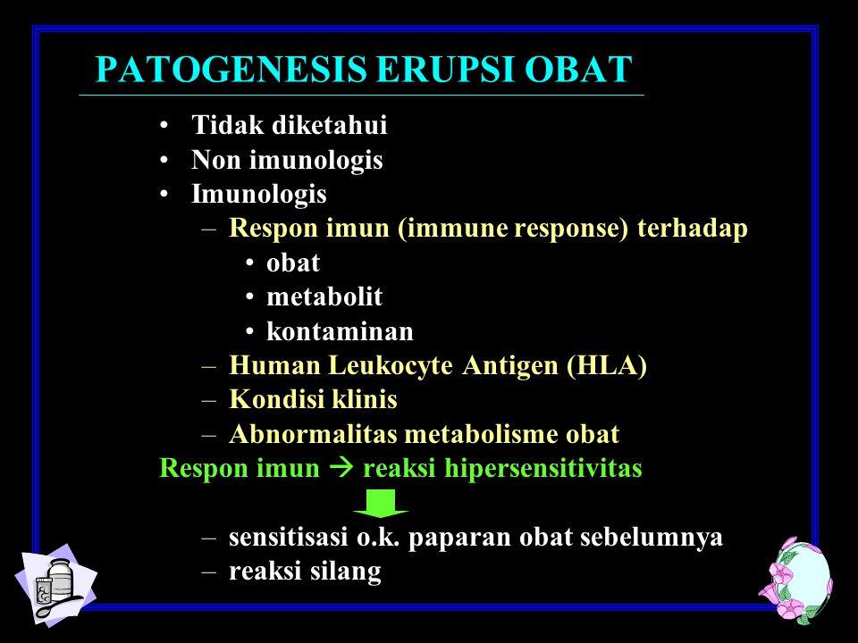 SJS / TEN SJSTEN Insidens per tahun1,2 – 1,6 / 1 juta0,4 – 1,2 / 1 juta Area tubuh< 10%> 30% Lesi awalAtypical targetoid lesion Erythema + nyeri  epidermolysis EthiologyObat-obatan (50%) Obat-obatan (80%) Obat-obatan-trimethoprim / sulfamethoxazole -sulfadexine -anti biotika – penisillin -carbamazepine -NSAID PathogenesisType III / IV