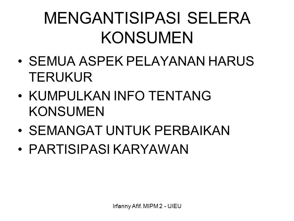 Irfanny Afif. MIPM 2 - UIEU