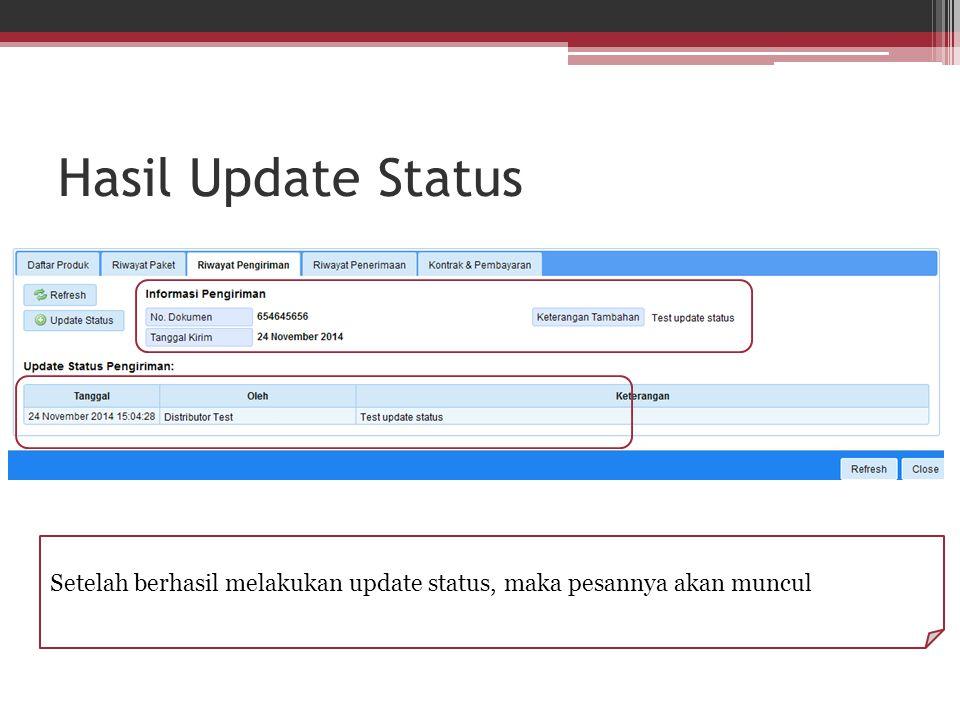Hasil Update Status Setelah berhasil melakukan update status, maka pesannya akan muncul