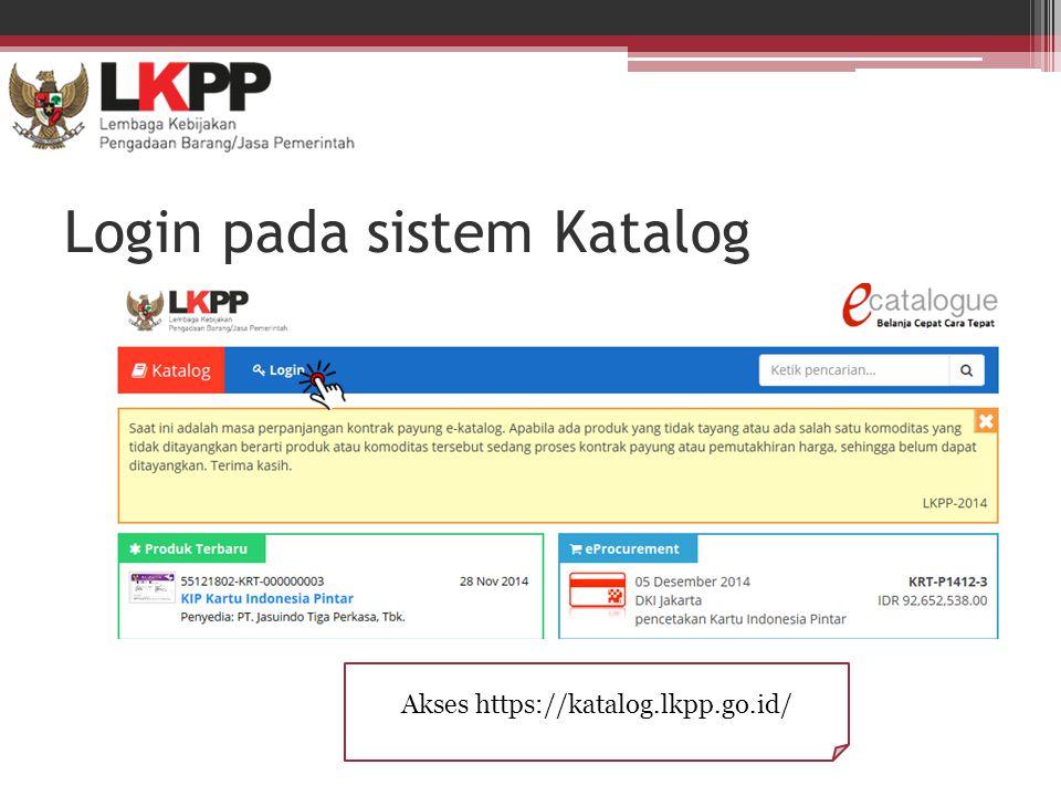 Login pada sistem Katalog Akses https://katalog.lkpp.go.id/