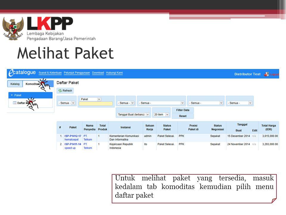 Melihat Paket Untuk melihat paket yang tersedia, masuk kedalam tab komoditas kemudian pilih menu daftar paket
