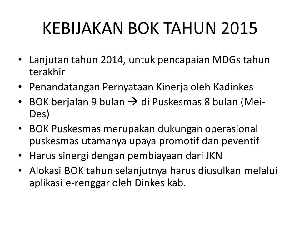 REVIEW PELAKSANAAN BOK PUSKESMAS 2011 -2012 : Capaian SPM 2013-2014 : Capaian MDGs 2015 : Prioritas Kegiatan yang berdaya ungkit terhadap capaian MDGs