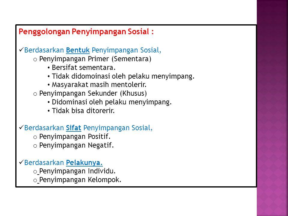 Fungsi Pengendalian Soial : 1.Menciptakan sistem hukum di masyarakat yang dipatuhi.
