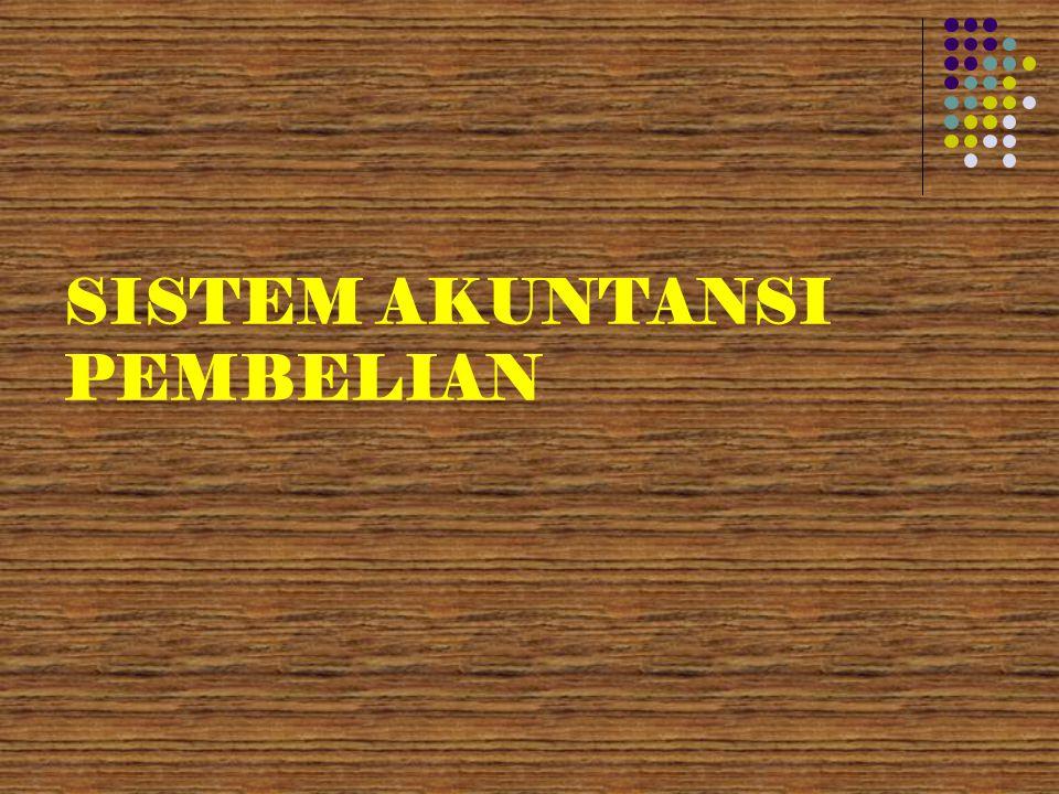 SISTEM AKUNTANSI PEMBELIAN