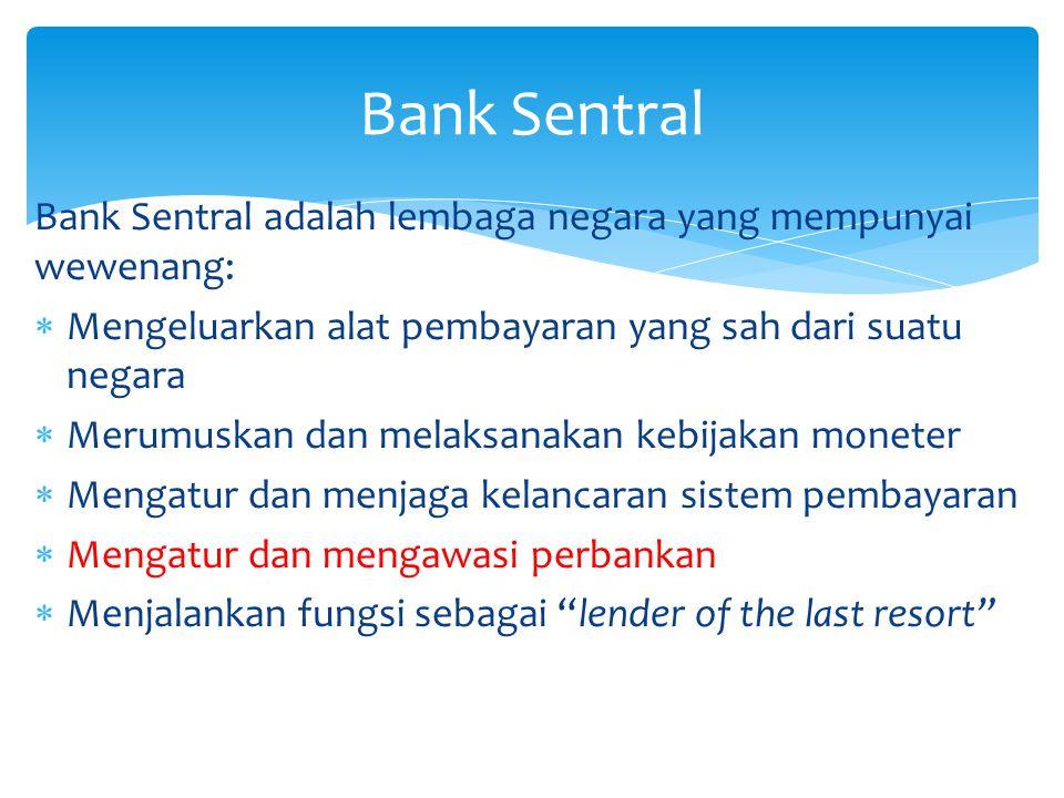 NegaraOtoritas Moneter Pengatur BankSistem Pembayaran IndonesiaYa MalaysiaYa Afrika SelatanYa Tidak BrasilYa Sebagian SingapuraYa Sebagian BelandaYaSebagianYa AmerikaYaSebagian AustraliaYaTidakYa BruneiYaTidak InggrisYaTidak Pelaksanaan tugas bank Sentral di Beberapa Negara