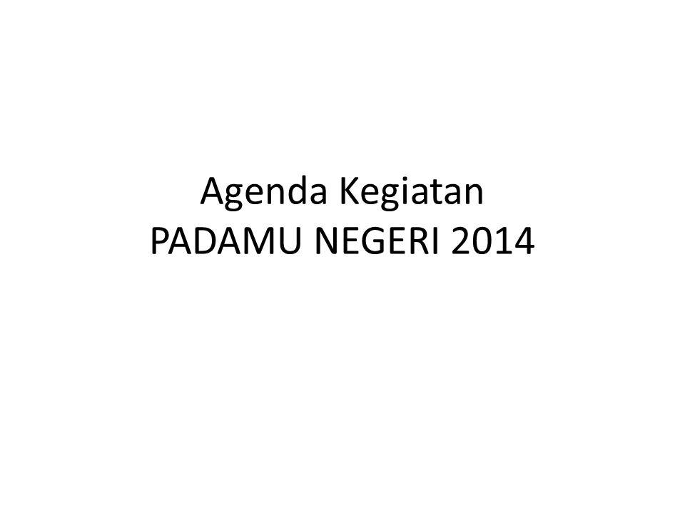 Agenda Kegiatan PADAMU NEGERI 2014