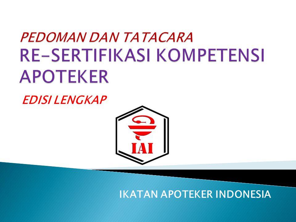 IKATAN APOTEKER INDONESIA Bagian Pertama :  KETENTUAN UMUM  PEMBOBOTAN SKP