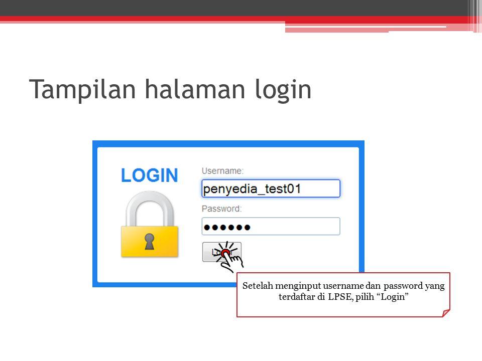 """Tampilan halaman login Setelah menginput username dan password yang terdaftar di LPSE, pilih """"Login"""""""