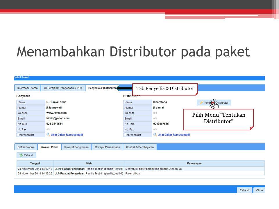 """Menambahkan Distributor pada paket Pilih Menu """"Tentukan Distributor"""" Tab Penyedia & Distributor"""