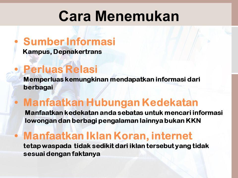 Strategi Menemukan Peluang Kerja Bergabung Outsourcing Perluas jaringan & Pasarkan Diri Informasi Pers.