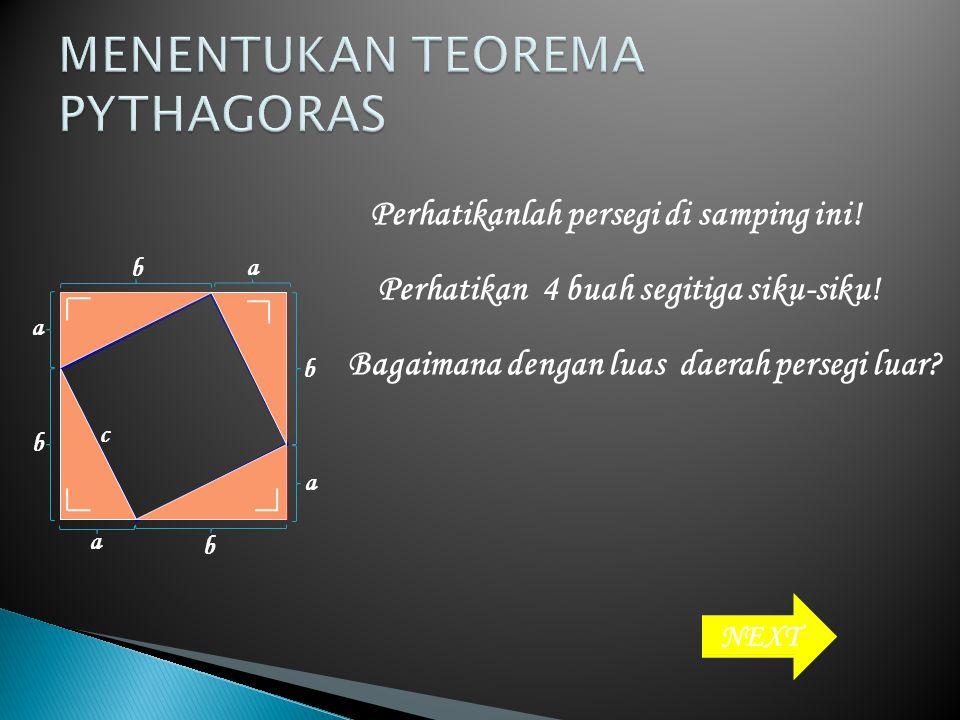 Perhatikan segitiga ABC di samping ! c merupakan sisi miring (hypotenusa) a dan b merupakan sisi-sisi tegak segitiga. CB A a b c Hypotenusa = sisi mir