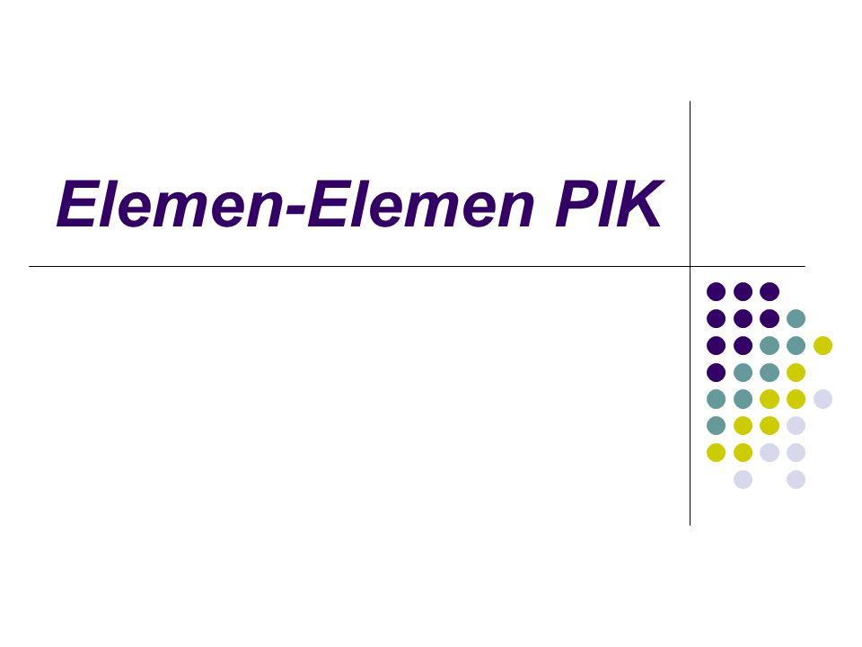Elemen-Elemen PIK