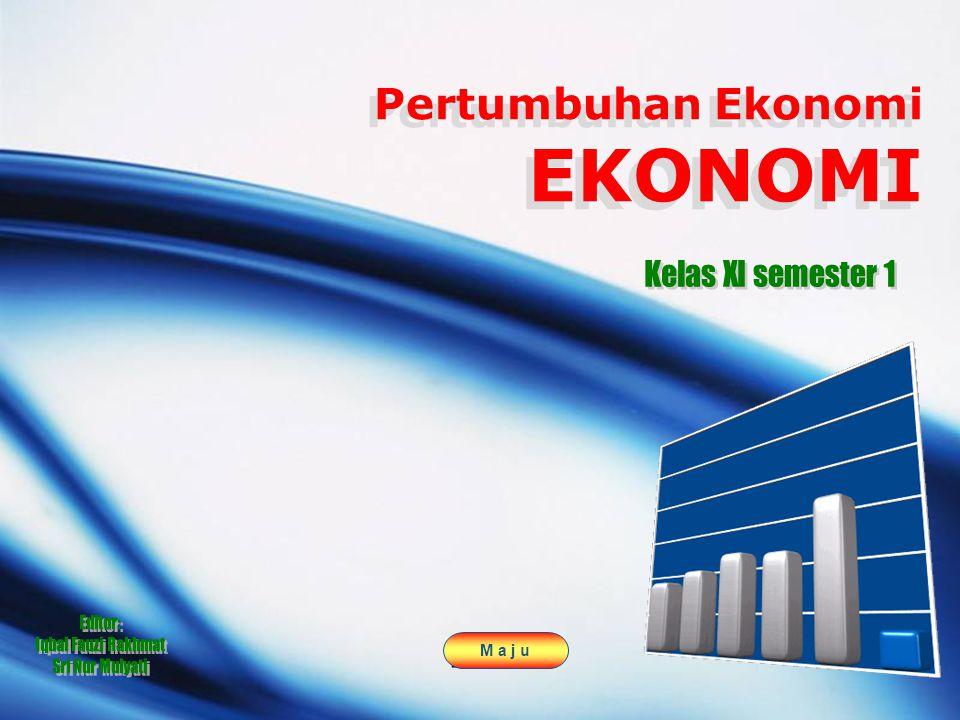LOGO Pertumbuhan Ekonomi EKONOMI M a j u