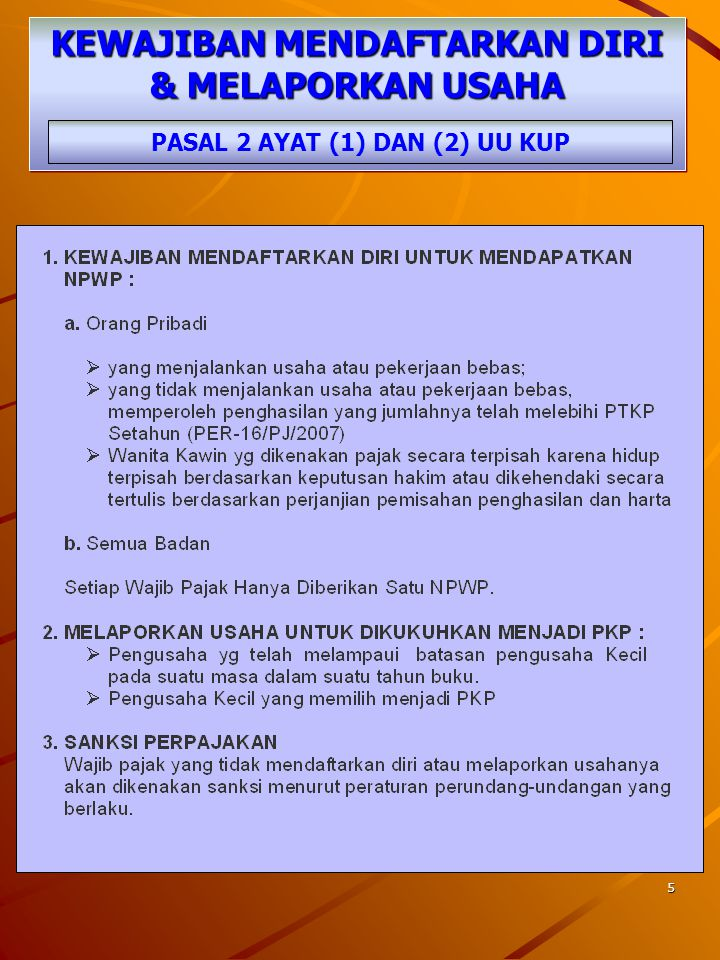 95 KEWAJIBAN PEMBUKUAN PASAL 28 AYAT (1) UU KUP WAJIB PAJAK ORANG PRIBADI YG MELAKUKAN KEGIATAN USAHA ATAU PEKERJAAN BEBAS WAJIB PAJAK BADAN DI INDONESIA WAJIB MENYELENGGARAKAN PEMBUKUAN