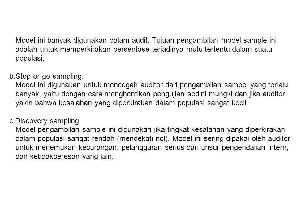 Model ini banyak digunakan dalam audit.
