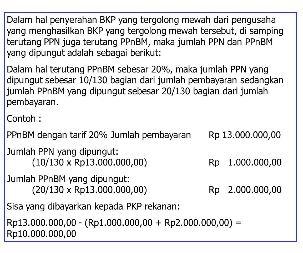 JUMLAH PPN ATAU PPnBM YANG DIPUNGUT Dalam jumlah pembayaran yang dilakukan oleh Bendaharawan Pemerintah atau Kantor Perbendaharaan dan Kas Negara term