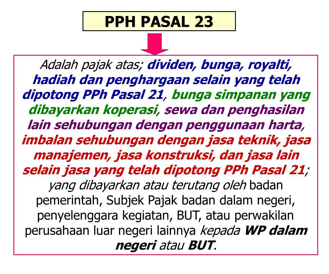 PAJAK PENGHASILAN (PPH) PASAL 23 dan PASAL 4 ayat 2 