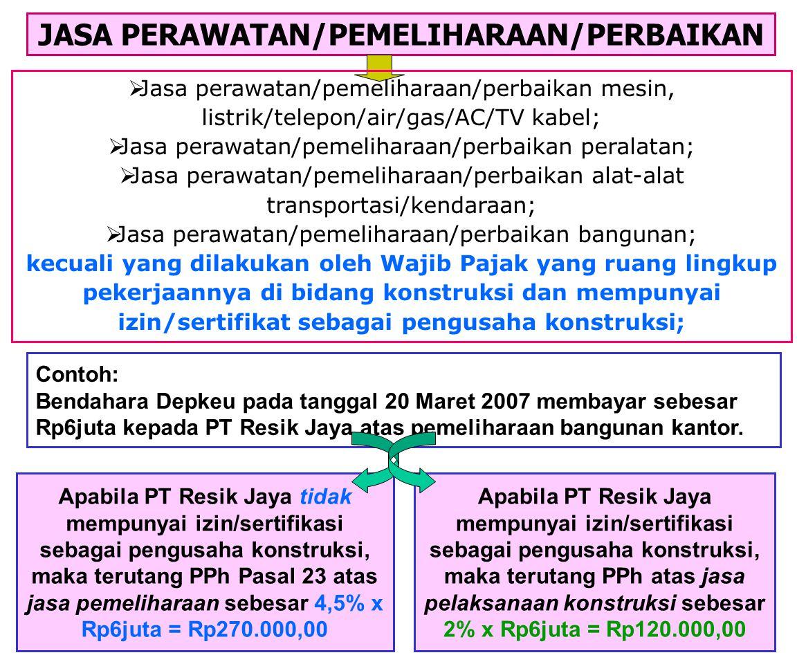 CONTOH Setelah melalui lelang, Depkeu menyetujui kontrak atas jasa konstruksi bangunan kantor senilai Rp990juta (termasuk PPN) dgn PT Perkasa Raya (PK