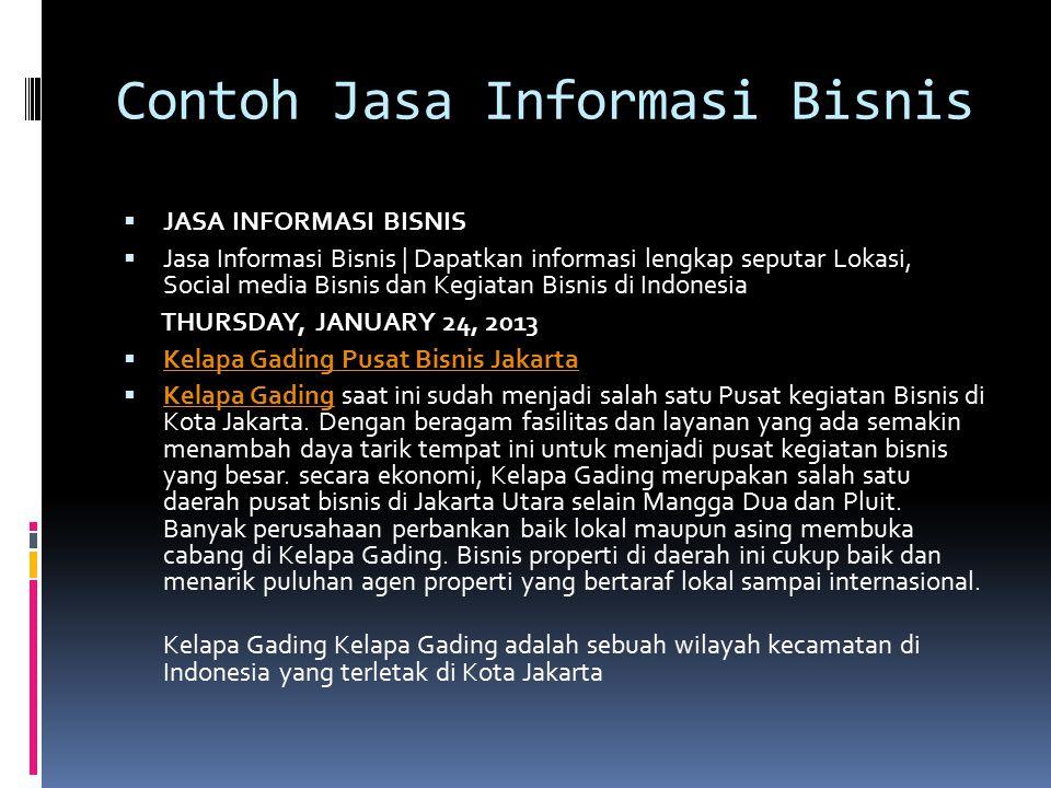 Contoh Jasa Informasi Bisnis  JASA INFORMASI BISNIS  Jasa Informasi Bisnis | Dapatkan informasi lengkap seputar Lokasi, Social media Bisnis dan Kegi