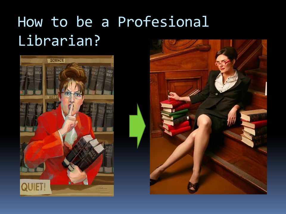 How to be a Profesional Librarian?