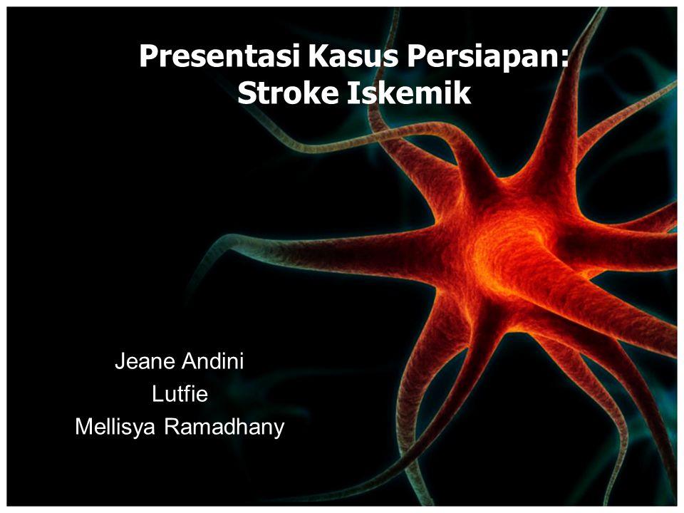 Tatalaksana: Neuroprotektor (Citicholine) – Mencegah dan memblok kematian sel di penumbra – Memperbaiki aliran darah otak serta metabolisme regional di daerah iskemia – Dosis: 2 x 1000 mg iv selama 3 hari, dilanjutkan oral 2 x 1000 mg p.o selama 3 minggu Simvastatin – Efek antiinflamasi – Memperkecil, mengendalikan kadar lipid plasma  menurunkan LDL – Mencegah terjadinya stroke berulang.