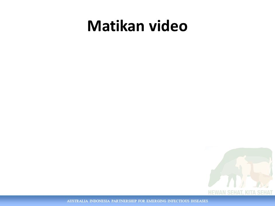AUSTRALIA INDONESIA PARTNERSHIP FOR EMERGING INFECTIOUS DISEASES Matikan video