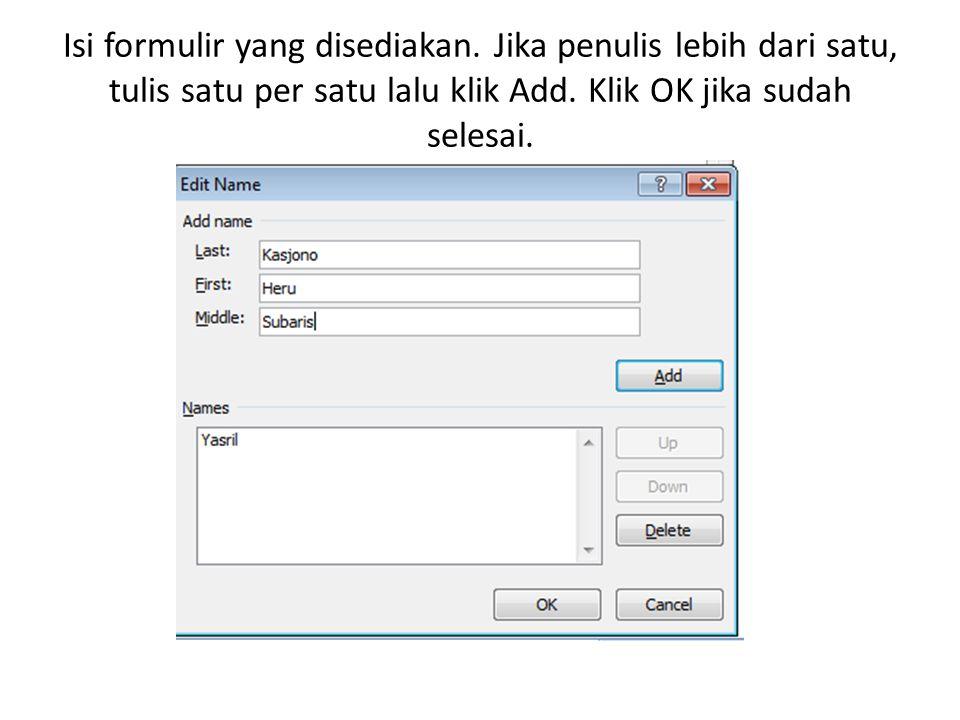 Lengkapi formulir yang disediakan lalu klik OK.