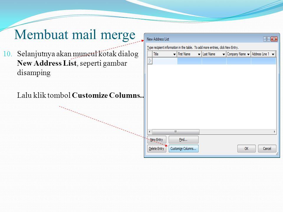Membuat mail merge 8.Selanjutnya pilih Type a new list 9.Lalu pada bagian Step 3 of 6, klik Next: Write your letter.
