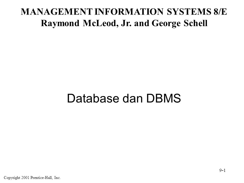 Organisasi Data Elemen Data  Unit terkecil dari data Record  Kumpulan field-field yang saling terhubung File  Kumpulan record-record yang saling terhubung 9-2