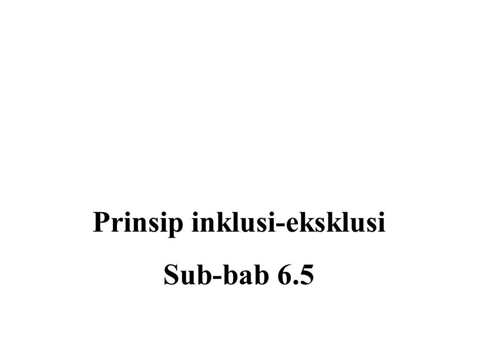 Prinsip inklusi-eksklusi Sub-bab 6.5