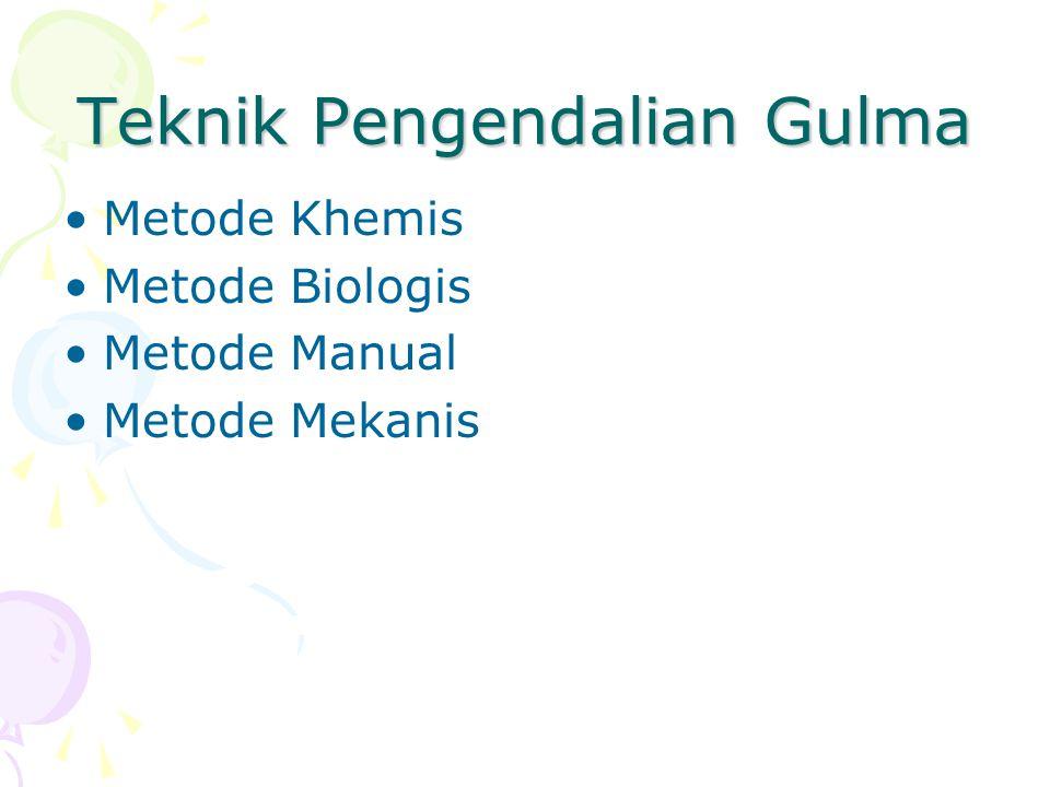 Teknik Pengendalian Gulma Metode Khemis Metode Biologis Metode Manual Metode Mekanis