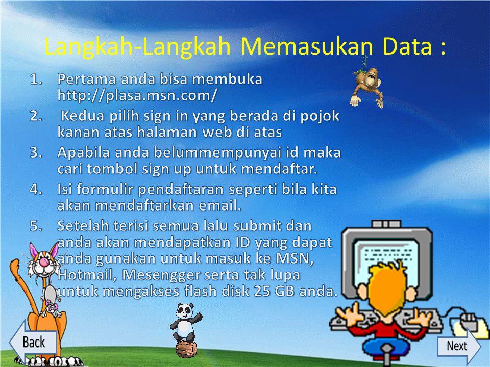Langkah-Langkah Memasukan Data :
