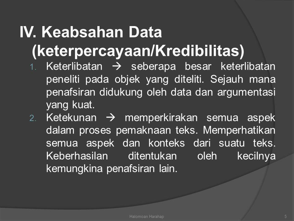 3.Triangulasi  Pemerikasaan keabsahan data dengan mengunakan teks lain.