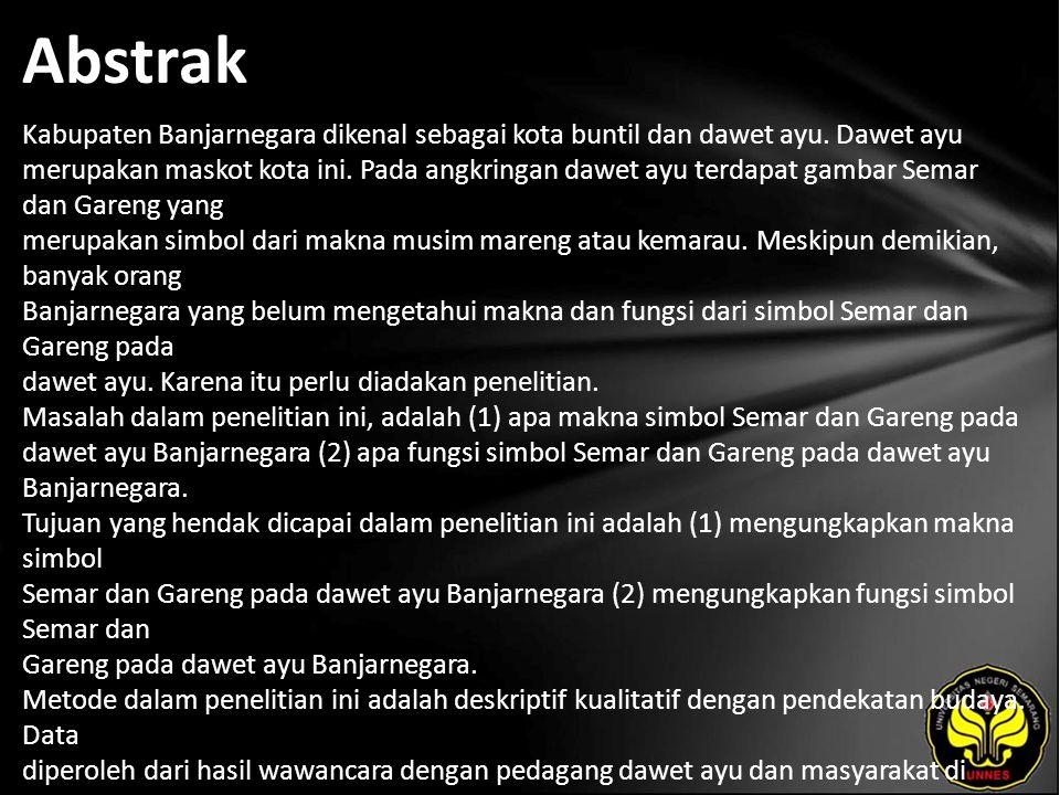 Abstrak Kabupaten Banjarnegara dikenal sebagai kota buntil dan dawet ayu.