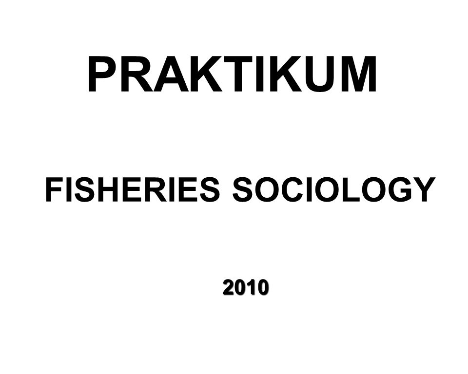 FISHERIES SOCIOLOGY 2010