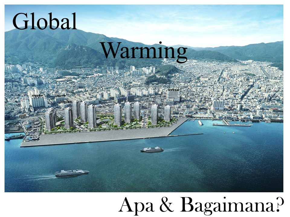 Global Warming Apa & Bagaimana?