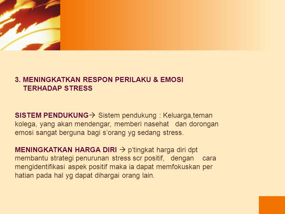 2. MENGURANGI RESPON FISIOLOGIS THD STRESS LATIHAN TERSTRUKTUR  Latihan yg teratur m' tingkat tonus otot, stabilitas BB, mengurangi ketegangan  Rile