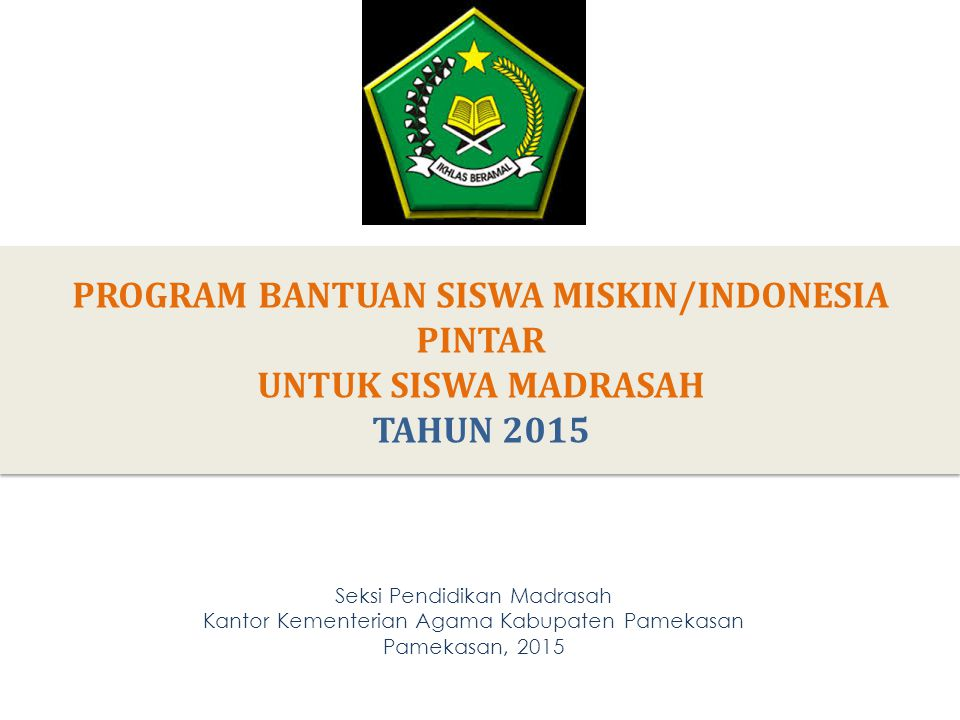1.PENETAPAN PENERIMA PROGRAM BSM/INDONESIA PINTAR 1/3 1.