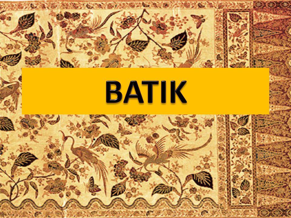 Batik adalah salah satu cara pembuatan bahan pakaian.