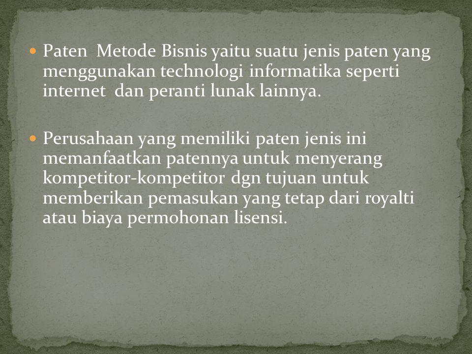 Paten Metode Bisnis yaitu suatu jenis paten yang menggunakan technologi informatika seperti internet dan peranti lunak lainnya. Perusahaan yang memili