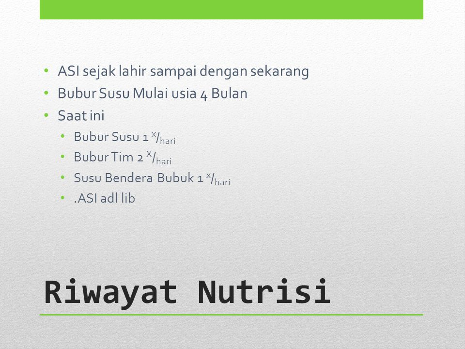 Konsul Nutrisi Diagnosis: FTT, Gizi Kurang MC 8 x 100 mL