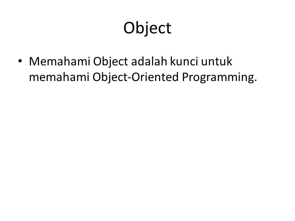Syntax Akses Method Contoh : bike1.gantiGear(2); //perintah yang ditulis untuk mengakses method gantiGear melalui object bike1 nama_object.nama_method();