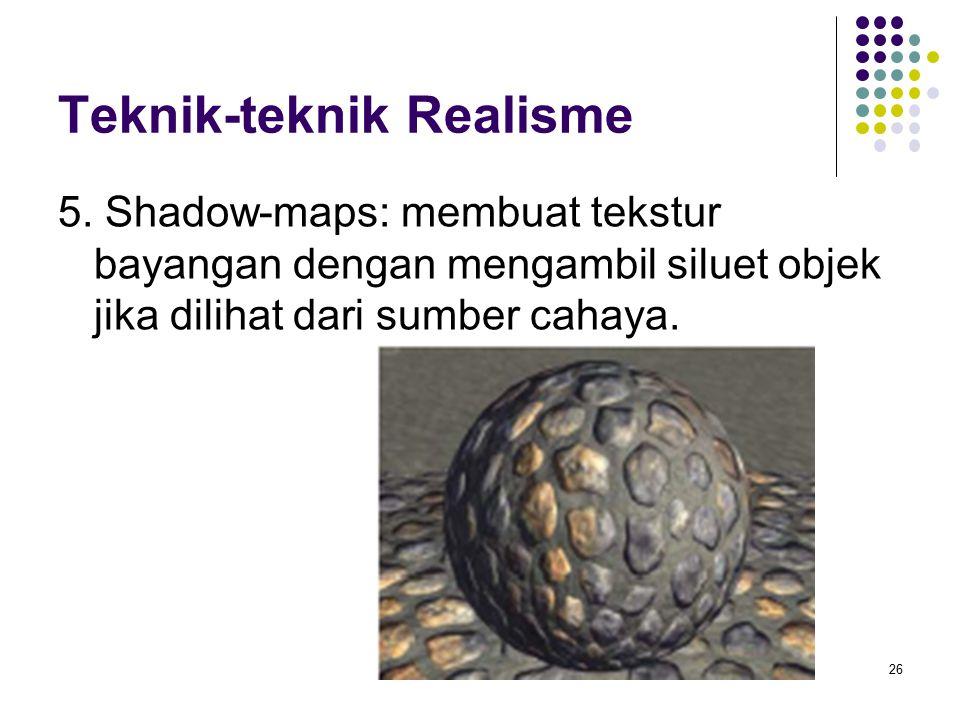 Teknik-teknik Realisme 5.
