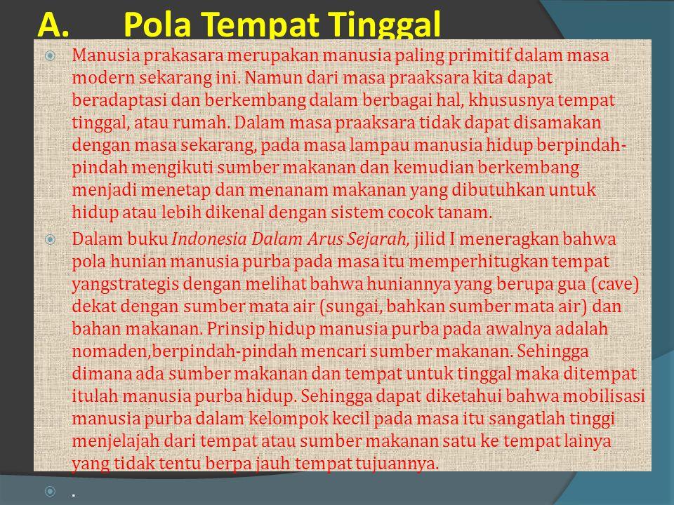 Kehidupan Manusia Purba Indonesia dan Keterkaitannya Dengan Manusia Purba Dunia Dalam Segi Budaya Manusia purba yang ditemukan di Indonesia dengan jul