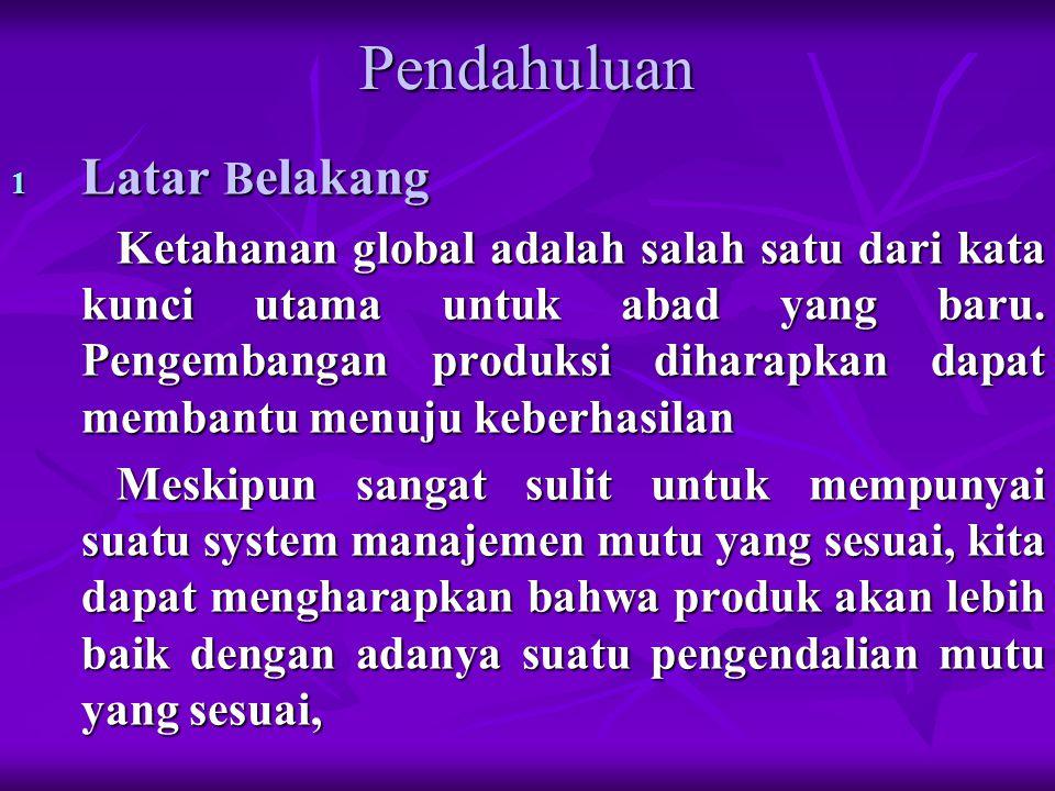 Pendahuluan 1 Latar B elakang Ketahanan global adalah salah satu dari kata kunci utama untuk abad yang baru.